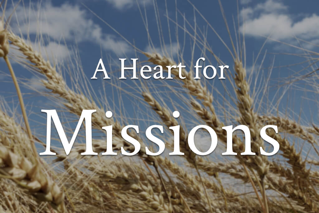 A Heart For Missions